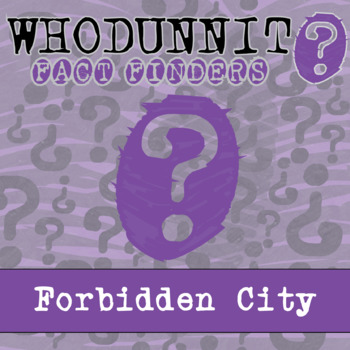 Whodunnit? - Ming Dynasty - Forbidden City - Knowledge Building Activity