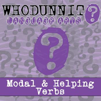 Whodunnit? - Modal & Helping Verbs - Skill Practice ELA Activity