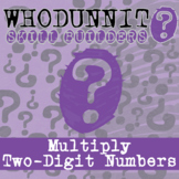 Whodunnit? - Multiply Two-Digit Numbers - Distance Learning Compatible