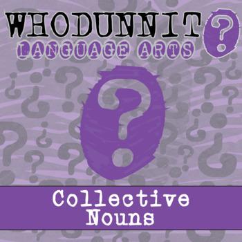 Whodunnit? - Collective Nouns - Skill Practice ELA Activity