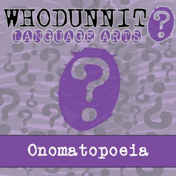 Whodunnit? - Onomatopoeia - ELA Activity Skill Practice