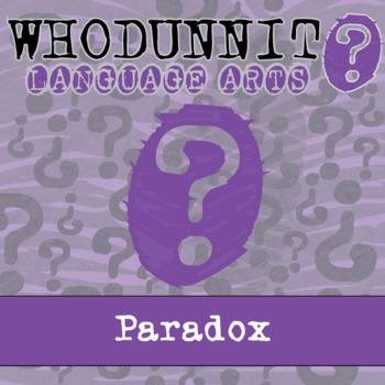Whodunnit? - Paradox - ELA Activity Skill Practice