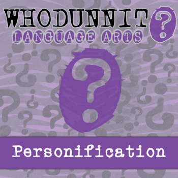 Whodunnit? - Personification - ELA Activity Skill Practice