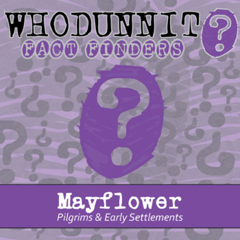 Whodunnit? - Pilgrims & Settlements - Mayflower - Knowledge Building Activity