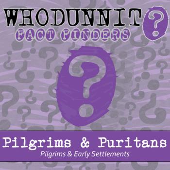 Whodunnit - Pilgrims & Settlements - Pilgrims & Puritans - Knowledge Building