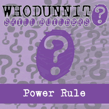 Whodunnit? -- Power Rule - Skill Building Class Activity