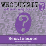 Whodunnit? - Renaissance - Innovations & Arts - Knowledge Building Activity