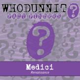 Whodunnit? - Renaissance - Medici Family - Distance Learni