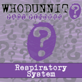 Whodunnit? - Respiratory System - Activity - Distance Lear