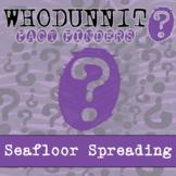 Whodunnit? - Seafloor Spreading - Activity - Distance Lear