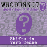 Whodunnit? - Shifts in Verb Tense - ELA Skill Practice Activity