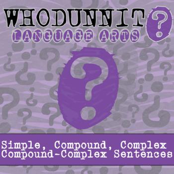 Whodunnit? - Simple, Compound, Complex & Compound-Complex Sentences