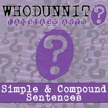 Whodunnit? - Simple & Compound Sentences - ELA Skill Practice Activity