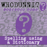 Whodunnit? - Spelling - Using a Dictionary - Distance Lear