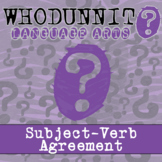 Whodunnit? - Subject-Verb Agreement - ELA Activity -Distan