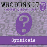Whodunnit? - Symbiosis - Knowledge Building Activity