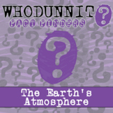 Whodunnit? - The Earth's Atmosphere - Distance Learning Co