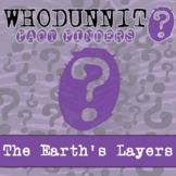 Whodunnit? - The Earth's Layers - Knowledge Building Activity
