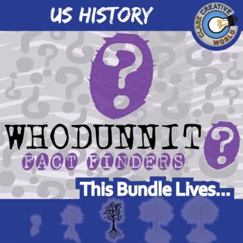 Whodunnit? -- U.S. HISTORY CURRICULUM BUNDLE - Fact Finding Activities