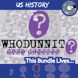 Whodunnit? -- U.S. HISTORY CURRICULUM BUNDLE - Fact Finding Activities