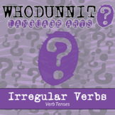 Whodunnit? - Verb Tenses - Irregular Verbs - ELA Skill Practice Activity