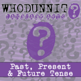 Whodunnit? - Verb Tenses - Past, Present & Future Tense - ELA Skill Practice