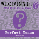 Whodunnit? - Verb Tenses - Perfect Tense - ELA Skill Practice Activity