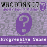 Whodunnit? - Verb Tenses - Progressive Tense - ELA Skill Practice Activity