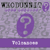 Whodunnit? - Volcanoes - Knowledge Building Activity