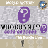 Whodunnit? -- WORLD HISTORY CURRICULUM BUNDLE - Fact Finding Activities