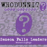 Whodunnit? - Women's Suffrage - Seneca Falls Convention Le