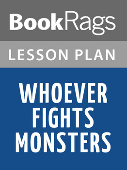 Whoever Fights Monsters Lesson Plans
