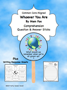 Whoever You Are - Comprehension Q & A Sticks & Writing