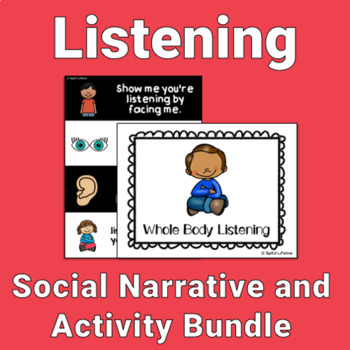 Whole Body Listening Bundle (Social Story and Activity)