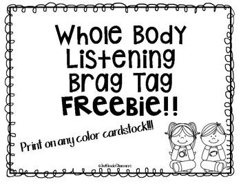Whole Body Listening Brag Tags