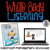 Whole Body Listening | Classroom Management | Google Slide