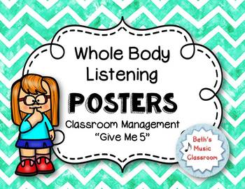 Whole Body Listening Posters and Classroom Rules/Songs - Teal Chevron