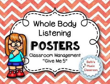 Whole Body Listening Posters and Classroom Rules/Songs - Coral Chevron