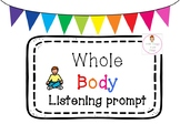 Whole Body Listening Prompt