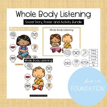 Whole Body Listening Social Story, Posters and Activity Bundle