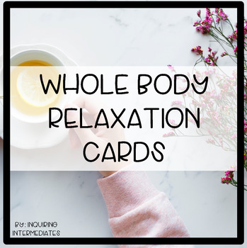 Whole-Body Relaxation Cards and Posters for Self-Regulation