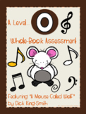 Whole-Book Assessment - A Mouse Called Wolf (Level O) Fiction