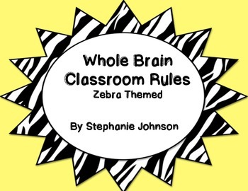 Whole Brain Classroom Rules-Zebra Themed (Yellow)