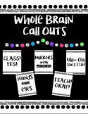 Whole Brain Teaching Call Outs *Black/White/Glitter*