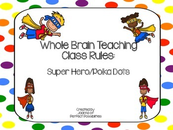 Whole Brain Teaching Class Rules (Bright Super Hero / Polk