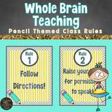 Whole Brain Teaching Class Rules Pencil Theme Classroom Decor - Editable