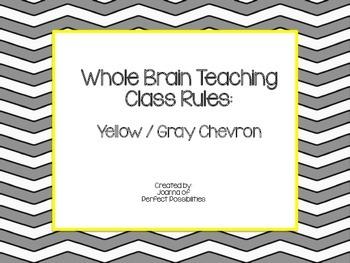 Whole Brain Teaching Class Rules (Yellow / Gray Chevron Theme)