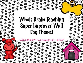 Whole Brain Teaching Dog Themed- Super Improver Wall & Rules