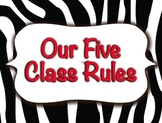 Five Class Rules / ALL ZEBRA Print / Decorations