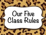 Five Class Rules / CHEETAH Print / Elementary Decorations